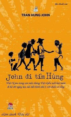 eBook John đi tìm Hùng – Trần Hùng John full prc, pdf, epub [Bút Ký]