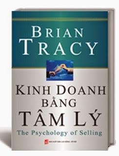 Kinh doanh bằng Tâm lý – Brian Tracy