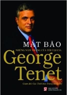 Mắt Bão – Những Năm Tháng Của Tôi Tại CIA – George Tennet