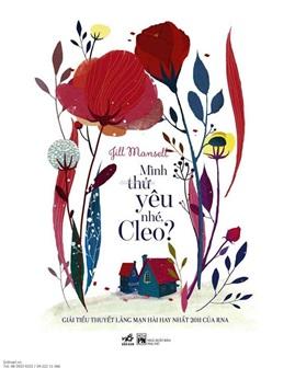 Mình thử yêu nhé, Cleo? – Jill Mansell