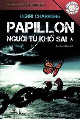 Papillon Người Tù Khổ Sai – Henry Charrière