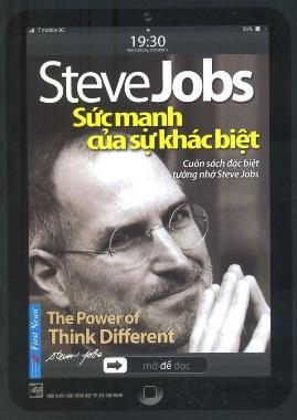 Steve Jobs: Sức Mạnh Của Sự Khác Biệt – Huỳnh Ngọc Phiên