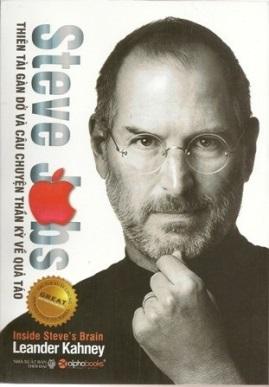 Steve Jobs: Thiên Tài Gàn Dở – Leander Kahney