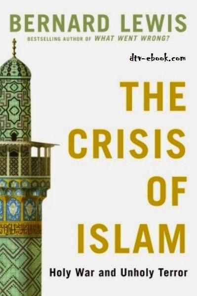 Sự Khủng Hoảng của Hồi Giáo – Bernard Lewis