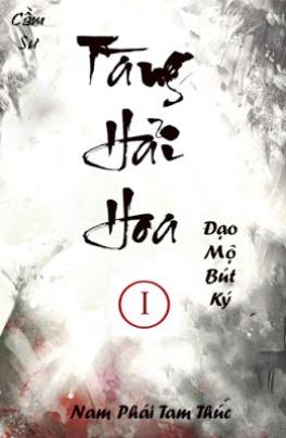 eBook Đạo Mộ Bút Ký tiền truyện: Tàng Hải Hoa full prc, pdf, epub [Kinh Dị]