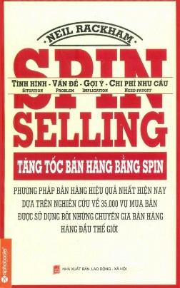 Tăng tốc bán hàng bằng SPIN – Neil Rackham