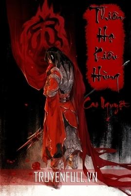 Thiên Hạ Kiêu Hùng – Cao Nguyệt