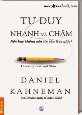 Tư Duy Nhanh và Chậm – Daniel Kahneman