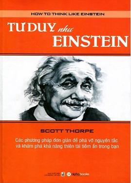 Tư duy như Einstein – Scott Thorpe