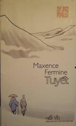 Tuyết – Maxence Fermine