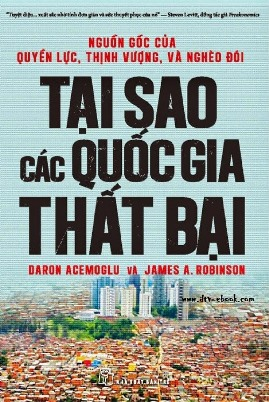 Tại sao các Quốc gia thất bại – Daron Acemoglu & Jemes A. Robinson