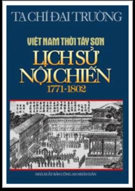 Việt Nam Tây Sơn: Lịch sử Nội chiến – Tạ Chí Đại Trường