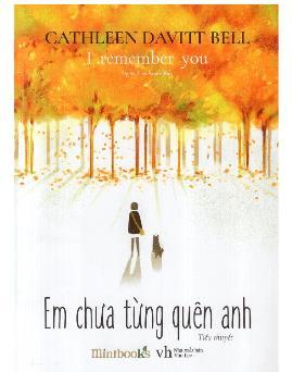 Em Chưa Từng Quên Anh – Cathleen Davitt Bell