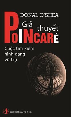 Giả Thuyết Poincaré: Cuộc Tìm Kiếm Hình Dạng Vũ Trụ – Donal O'Shea