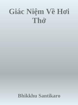 Giác Niệm Về Hơi Thở – Bhikkhu Santikaro