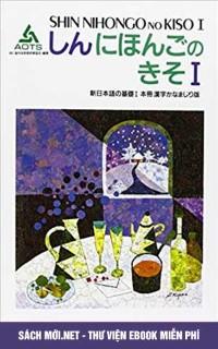 Shin Nihongo no Kiso – Giáo trình tiếng Nhật dành cho tu nghiệp sinh