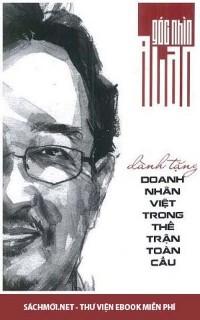 Góc Nhìn Alan – Dành Tặng Doanh Nhân Việt Trong Thế Trận Toàn Cầu