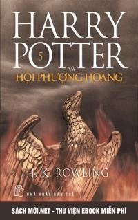 Harry Potter Và Hội Phượng Hoàng – Tập 5