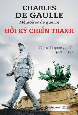 Hồi Ký Chiến Tranh – Charles de Gaulle