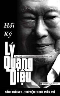 Hồi Ký Lý Quang Diệu – Tập 1