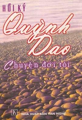 Hồi Ký Quỳnh Dao – Chuyện Đời Tôi – Quỳnh Dao