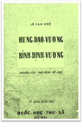 Nghiên Cứu Phê Bình Sử Học: Hưng Đạo Vương – Bình Định Vương – Lê Văn Hòe