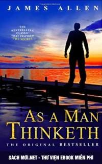 Khi Người Ta Tư Duy – As a Man Thinketh