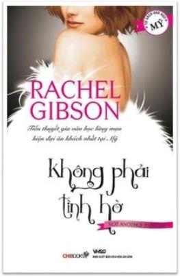 Không Phải Tình Hờ – Rachel Gibson