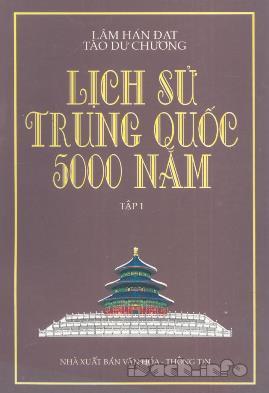 Lịch Sử Trung Quốc 5000 Năm Tập 1 – Lâm Hán Đạt & Tào Dư Chương
