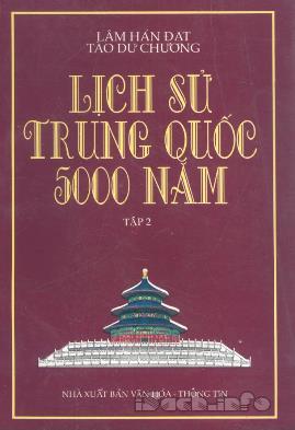 Lịch Sử Trung Quốc 5000 Năm Tập 2 – Lâm Hán Đạt & Tào Dư Chương
