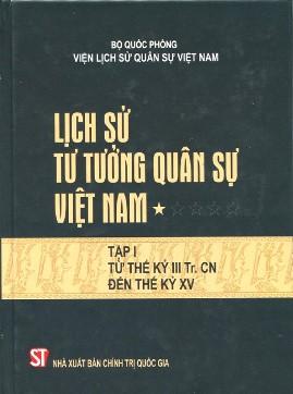 Lịch Sử Tư Tưởng Quân Sự Việt Nam Tập 1 – Bộ Quốc Phòng Viện Lịch Sử Việt Nam