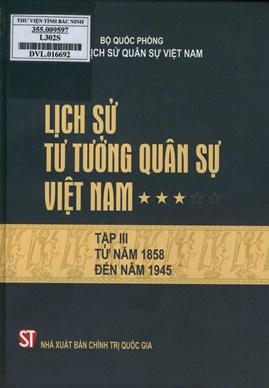 Lịch Sử Tư Tưởng Quân Sự Việt Nam Tập 3 – Bộ Quốc Phòng Viện Lịch Sử Việt Nam