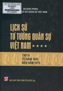 Lịch Sử Tư Tưởng Quân Sự Việt Nam Tập 4 – Bộ Quốc Phòng Viện Lịch Sử Việt Nam
