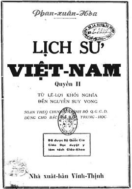 Lịch Sử Việt Nam Quyển II: Từ Khởi Nghĩa Đến Nguyễn Suy Vong – Phan Xuân Hòa