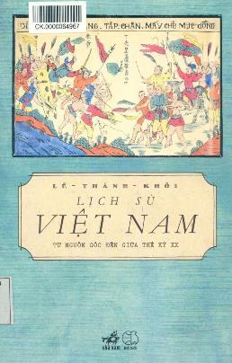 Lịch Sử Việt Nam Từ Nguồn Gốc Đến Giữa Thế Kỉ XX