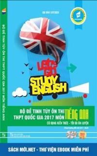Bộ đề tinh túy ôn thi THPT Quốc gia môn Tiếng Anh 2017 – Lovebook