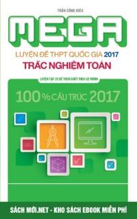 Luyện đề trắc nghiệm môn Toán ôn thi THPT Quốc gia 2017