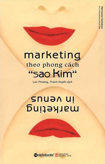 Marketing Theo Phong Cách Sao Kim – Hermawan KartaJaya