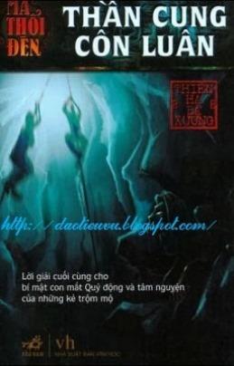 Ma Thổi Đèn Tập 4: Thần Cung Côn Luân – Thiên Hạ Bá Xướng