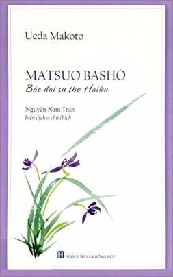 Matsuo Bashō – Bậc Đại Sư Thơ Haiku