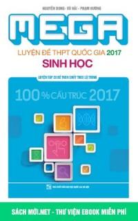 Mega Luyện đề THPT Quốc Gia 2017 Sinh học