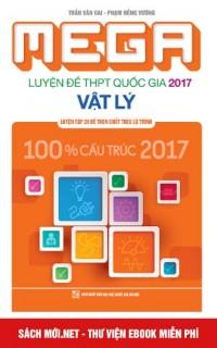 Mega Luyện đề THPT Quốc Gia 2017 Vật lý