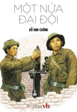 Một Nửa Đại Đội – Đỗ Kim Cuông