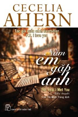 Năm Em Gặp Anh – Cecelia Ahern