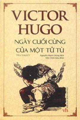Ngày Cuối Cùng Của Một Tử Tù – Victor Hugo