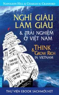 Nghĩ Giàu, Làm Giàu – Những Trải Nghiệm Ở Việt Nam