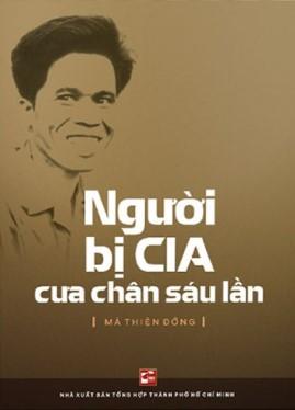 Người Bị CIA Cưa Chân 6 Lần