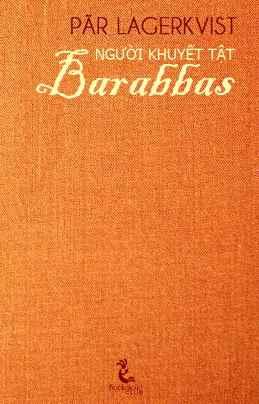 Người Khuyết Tật – Barabbas