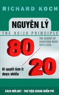 Nguyên Lý 80/20 – Bí Quyết Làm Ít Được Nhiều
