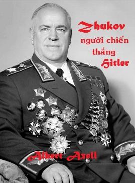 Nguyên Soái Zhukov – Người Chiến Thắng Hitler